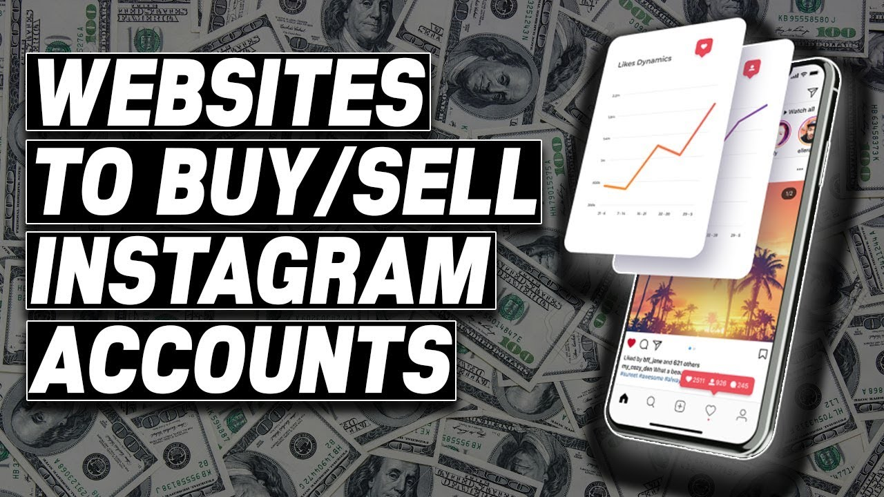 Buy and sell instagram accounts